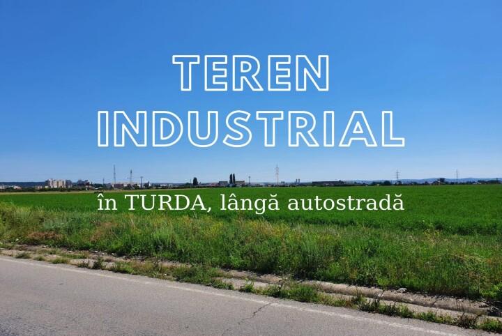Teren 17.800 mp destinație industrială Turda lângă Autostradă 1